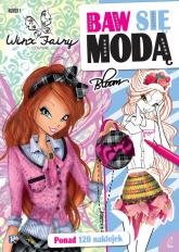 Winx Baw się modą 1 - praca zbiorowa | mała okładka