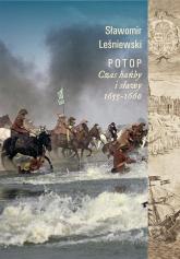 Potop Czas hańby i sławy 1655-1660 - Sławomir Leśniewski | mała okładka