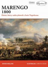 Marengo 1800 Dzień, który zadecydował o losie Napoleona - David Hollins | mała okładka