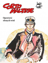 Corto Maltese Tom 1 Opowieść słonych wód - Hugo Pratt | mała okładka