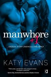Manwhore Tom 2 Manwhore + 1 - Katy Evans | mała okładka