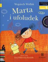 Czytam sobie Marta i ufoludek Poziom 1 - Wojciech Widłak | mała okładka
