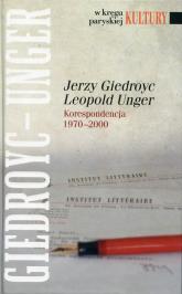 Jerzy Giedroyc Leopold Unger Korespondencja 1970-2000 - Iwona Hofman | mała okładka