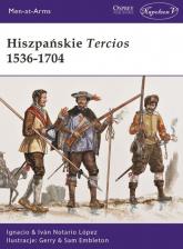 Hiszpańskie Tercios 1536-1704 - Notario López Ignacio Iván | mała okładka