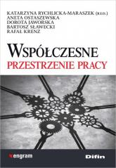 Współczesne przestrzenie pracy - Rychlicka-Maraszek Katarzyna (red.), Ostaszew   mała okładka