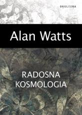 Radosna kosmologia - Alan Watts | mała okładka