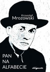Pan na alfabecie - Krzysztof Mrozowski | mała okładka