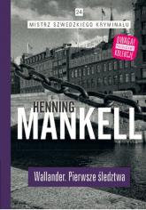 Wallander Pierwsze śledztwo - Henning Mankell | mała okładka