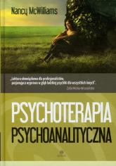 Psychoterapia psychoanalityczna Poradnik praktyka - Nancy McWilliams   mała okładka