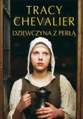 Dziewczyna z perłą - Tracy Chevalier | mała okładka