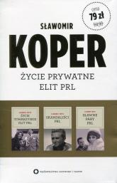 Życie towarzyskie elit PRL / Sławne pary PRL / Skandaliści PRL Pakiet - Sławomir Koper | mała okładka