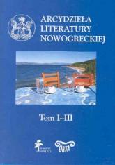 Arcydzieła literatury nowogreckiej Tom 1-3 -  | mała okładka