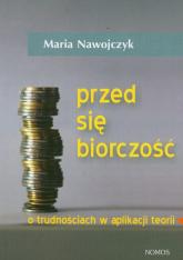 Przedsiębiorczość o trudnościach w aplikacji teorii - Maria Nawojczyk   mała okładka