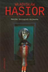 Władysław Hasior - Monika Szczygieł-Gajewska | mała okładka