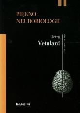 Piękno neurobiologii. Komentarze, rozmowy - Jerzy Vetulani | mała okładka