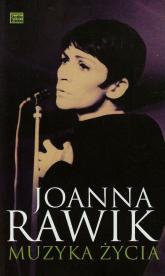 Muzyka życia - Joanna Rawik   mała okładka