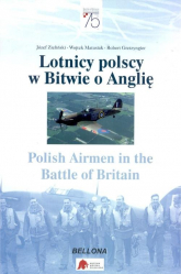 Lotnicy polscy w Bitwie o Anglię Polish Airmen in the Battle of Britain - Zieliński Józef, Matusiak Wojtek, Gretzyngier | mała okładka