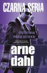 Ostatnia para ucieka - Arne Dahl | mała okładka