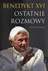 Benedykt XVI Ostatnie rozmowy - Peter Seewald | mała okładka