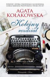 Kolejny rozdział - Agata Kołakowska | mała okładka
