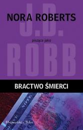 Bractwo śmierci - J.D Robb | mała okładka