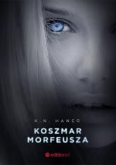 Koszmar Morfeusza - K.N. Haner | mała okładka