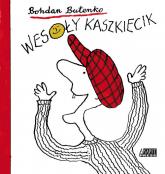 Wesoły kaszkiecik - Bohdan Butenko | mała okładka
