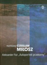Rozmowy Autoportret przekorny - Miłosz Czesław, Fiut Aleksander | mała okładka
