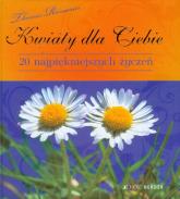 Kwiaty dla Ciebie 20 najpiękniejszych życzeń - Thomas Romanus | mała okładka