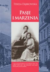Pasje i marzenia - Teresa Dąbrowska | mała okładka