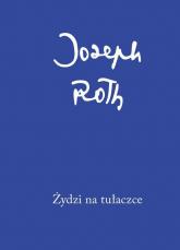 Żydzi na tułaczce - Joseph Roth | mała okładka