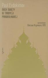 Duch Święty w tradycji prawosławnej - Paul Evdokimov | mała okładka