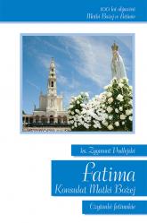 Fatima Konsulat Matki Bożej Czytanki fatimskie - Zygmunt Podlejski | mała okładka