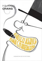 23 rzeczy, których nie mówią Ci o kapitalizmie - Ha-Joon Chang | mała okładka