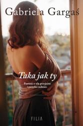 Taka jak ty - Gabriela Gargaś | mała okładka