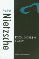 Poza dobrem i złem Preludium do filozofii przyszłości - Friedrich Nietzsche   mała okładka