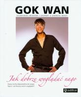 Jak dobrze wyglądać nago - Gok Wan | mała okładka