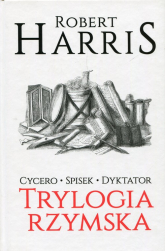 Trylogia rzymska Cycero Spisek Dyktator - Robert Harris | mała okładka
