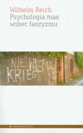 Psychologia mas wobec faszyzmu - Wilhelm Reich   mała okładka