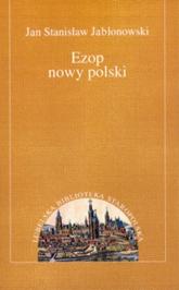 Ezop nowy polski - Jabłonowski Jan Stanisław   mała okładka