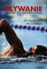 Pływanie Droga do mistrzostwa - Montgomery Jim, Chambers Mo | mała okładka
