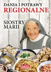 Dania i potrawy regionalne Siostry Marii - Maria Goretti | mała okładka