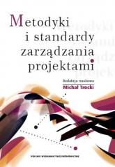 Metodyki i standardy zarządzania projektami - Michał Trocki   mała okładka