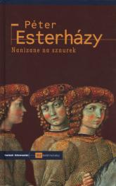 Nanizane na sznurek - Peter Esterhazy | mała okładka
