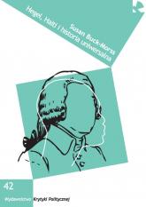 Hegel, Haiti i historia uniwersalna - Susan Buck-Morss | mała okładka