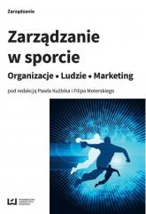 Zarządzanie w sporcie Organizacje ludzie marketing -  | mała okładka