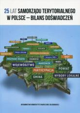 25 lat samorządu terytorialnego w Polsce bilans doświadczeń -  | mała okładka