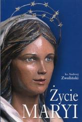 Życie Maryi - Andrzej Zwoliński | mała okładka