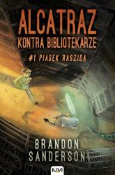 Alcatraz kontra Bibliotekarze Część 1 Piasek Raszida - Brandon Sanderson | mała okładka