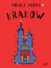 Połącz kropki Kraków - Agata Toromanoff | mała okładka